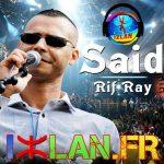 Said Rif Ray Live - Moun Akidi 2017 Izlan.fr