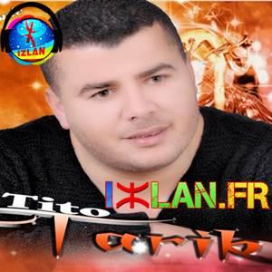 Tarik Tito Orino Yamghar 2017 Izlan.fr musique amazigh