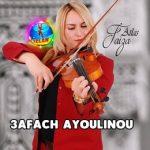 faiza atlas 2017 3afach ayoulinou 3afach Faiza Atlas 2018 Wa afach Ayoulino oulinou teddid ayma tsaferd فايزة أطلس 2017
