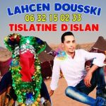 lahcen-dousski-2018 lahcen dousski douski 2018 ahidous izlanfr izlan.fr musique amazigh tislatine dislane toudjid imourag ahidous نجم اسامر الصاعد لحسن دوسكي