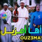 ouz3ma boumia izlanfr izlan 2019 aha ayamzil amzil aha amzil